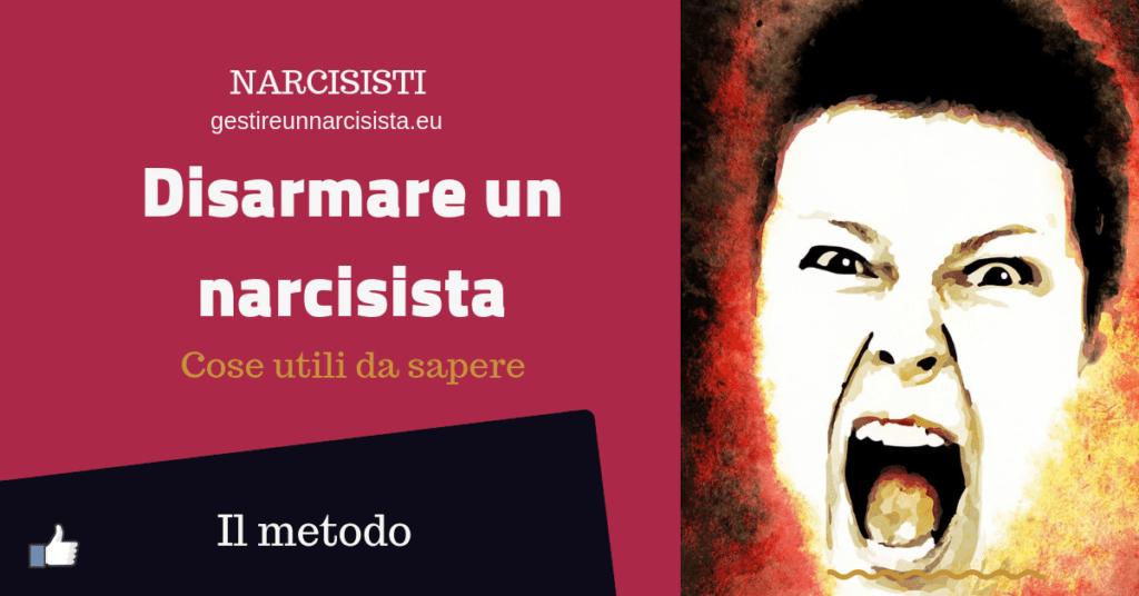 disarmare un narcisista
